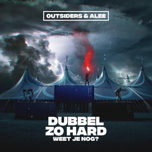 WEEK 01 // 2021   Outsiders & Alee - Dubbel Zo Hard (Weet Je Nog?)