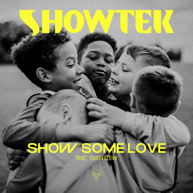 WEEK 03 // 2021 | Showtek - Show Some Love (feat. Sonofsteve)