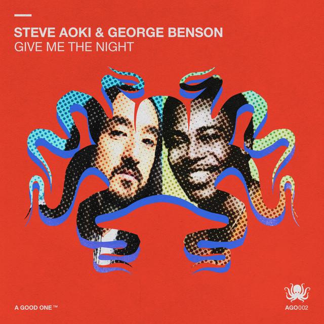WEEK 10 // 2021 | Steve Aoki & George Benson - Give Me The Night