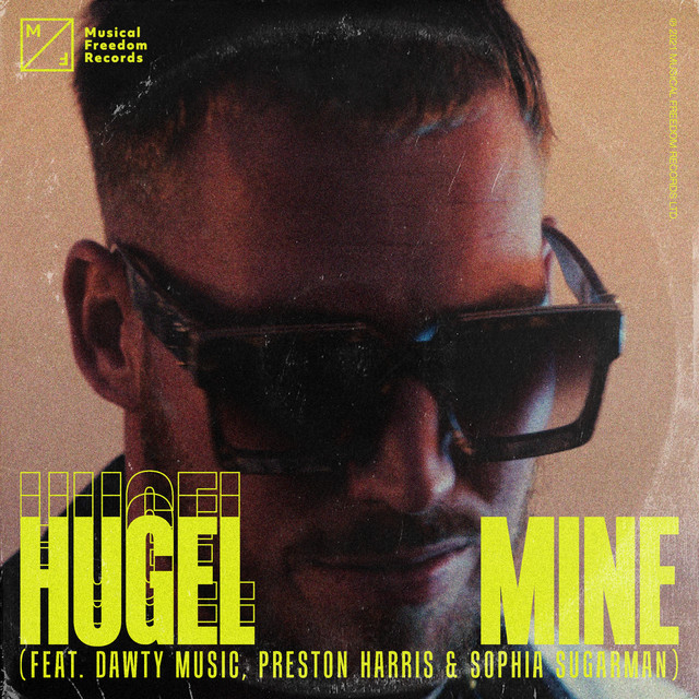 2021 15 - HUGEL - Mine (feat. Dawty Music, Preston Harris & Sophia Sugarman).jpg