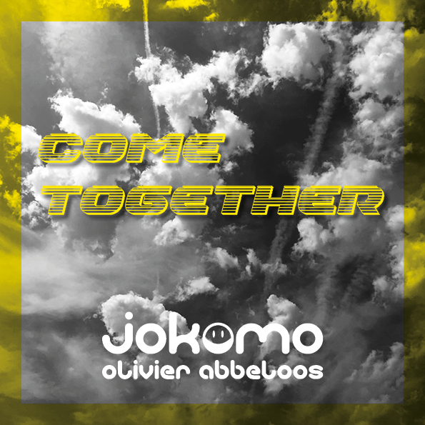 WEEK 19 // 2021 | Jokomo - Come together (feat. Olivier Abbeloos)