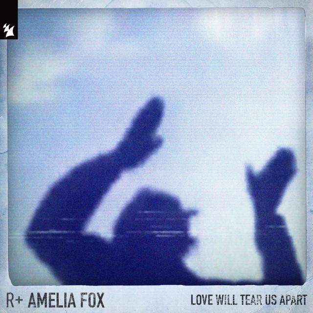 2021 21 - R Plus - Love Will Tear Us Apart (feat. Amelia Fox & Faithless).jpg