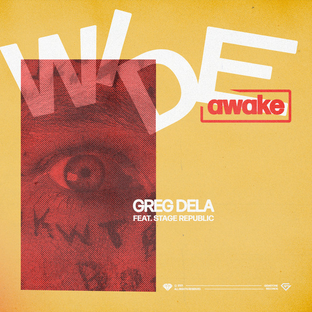 WEEK 22 // 2021 | Greg Dela - Wide Awake (feat. Stage Republic)