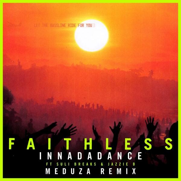 2021 29 - Faithless - Innadadance (feat. Suli Breaks & Jazzie B).jpg