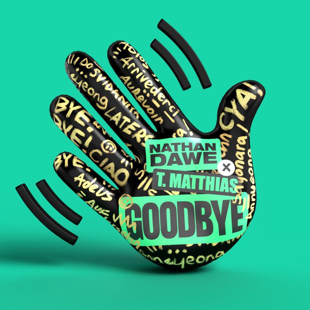 2021 41 - Nathan Dawe - Goodbye (feat. T Matthias).jpg