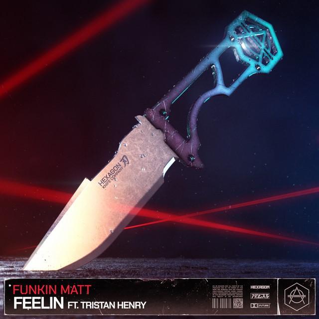 WEEK 08 // 2021 | Funkin Matt - Feelin (feat. Tristan Henry)