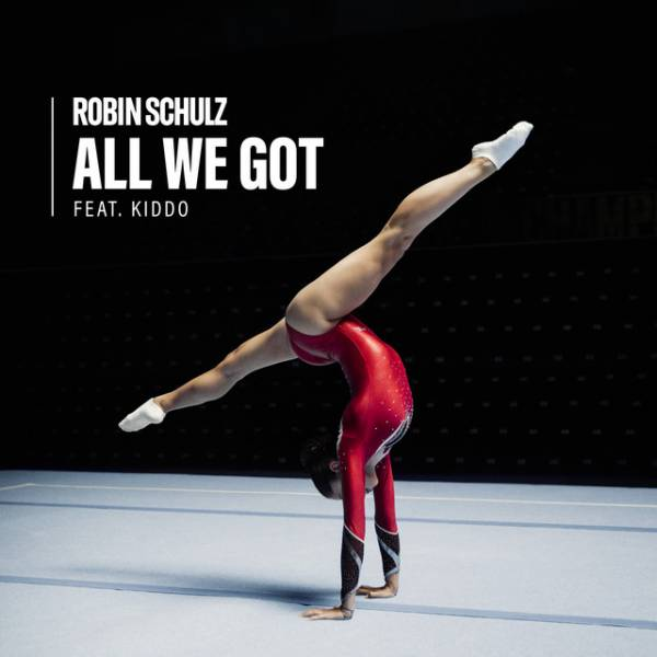 2020 46 - Robin Schulz - All We Got (feat. KIDDO).jpg