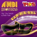 AMBI Brothers - Car-Na-Val (m)
