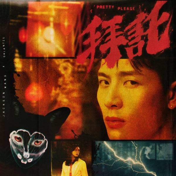 2020 38 - Jackson Wang - Pretty Please (feat. Galantis).jpg